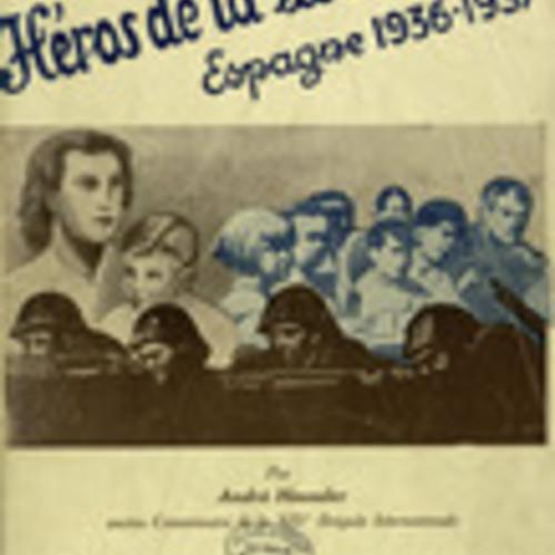 Avec les héros de la Liberté. Espagne 1936-1937